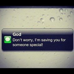 A text message from God Of Course