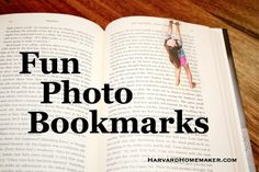 These would make a great gift!  Fun DIY photo bookmarks--the kids look like they are hanging on for dear life from the top of the page! #bookmarks #DIY #gifts #harvardhomemaker