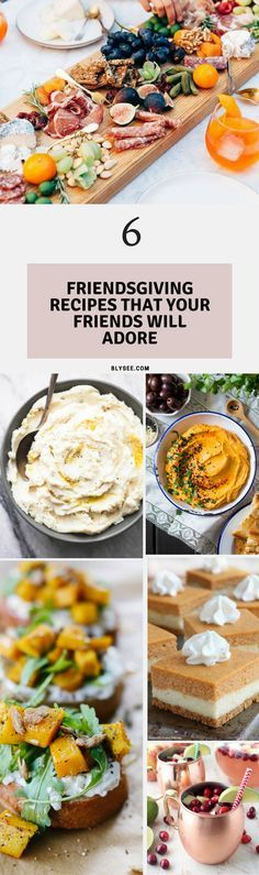 6 Friendsgiving Recipes that your friends will adore