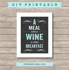 A Meal Without Wine Printable, Chalkboard Art Print, Kitchen Wine Art Instant Download