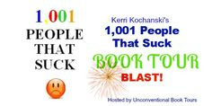 """hampioning kindness, tolerance, and understanding, the book """"publicly shames"""" people who commit social crimes. As these crimes generally go unpunished, offenders fail to suffer a consequence, and thus, their bad behavior and unkindness continues. The book, however, delivers a consequence. It """"officially"""" (and entertainingly) identifies 1,001 people who engage in bad humanity and unkind behavior, and labels them as """"people that suck."""""""