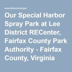 Our Special Harbor Spray Park at Lee District RECenter, Fairfax County Park Authority - Fairfax County, Virginia