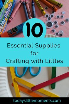 10 Essential Supplies for Crafting with Littles - Todays Little Moments Activities For 1 Year Olds, Activities To Do, Arts And Crafts Storage, Craft Storage, Art For Kids, Crafts For Kids, Homeschool Supplies, 10 Essentials, Winter Fun