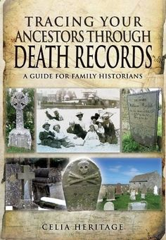 Tracing Your Ancestors Through Death Records: A Guide for Family Historians by Celia Heritage. #gentipjar #genealogy #books