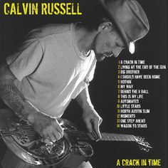CALVIN RUSSELL - A crack in time CD COVER