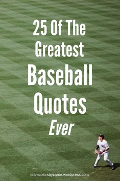 of the Greatest Baseball Quotes Ever Find your favorite in this list of 25 of the Greatest Baseball Quotes of all time!Find Find or FIND or Finding may refer to: Team Quotes, Softball Quotes, Girls Softball, Boy Quotes, Sport Quotes, Funny Quotes, Softball Hair, Funny Baseball Quotes, Baseball Season Quotes