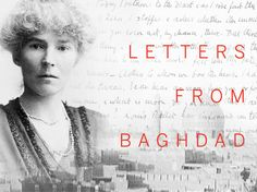 Zeva Oelbaum & Sabine Krayenbühl is raising funds for Letters From Baghdad: A Film about Gertrude Bell on Kickstarter! A documentary on Gertrude Bell, the most powerful woman in the British Empire, who drew Iraq's borders before disappearing from history Gertrude Bell, Message Bible, Read Letters, People Of Interest, Baghdad, Documentary Film, Women In History, Powerful Women, Filmmaking
