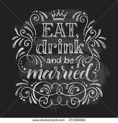 label eat drink and be married - Buscar con Google