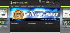 Affiliate networks are an excellent way to make a passive income, you can work at your regular job and still make money when you register with an affiliate network. While there are lot of affiliate networks online, I would recommend you to do your own research before you join any of them.  What is Flexoffers? Flexoffers is an affiliate network that has been in the business for more than 10 years,it has a solid management team that focuses on acquiring high end or premium merc