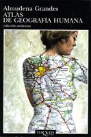 Atlas de Geografía Humana. Almudena Grandes