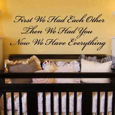 "First We Had Eachother Then We Had You Wall Decal 11.5""h X 30""w. $24.99, via Etsy."
