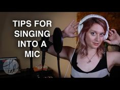 6 Tips for Singing Into a Microphone - Record Vocals for Best Results - Felicia Ricci - YouTube