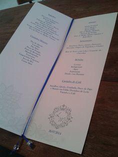 Esses foram os cardápios do nosso casamento! Mt mt mt lindo! Papel imitava a renda do convite! Feito pela sonhar Festas!