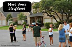 "Tips for how to meet your neighbors and develop that true ""neighborhood"" spirit. She started with an ice cream social in the driveway!"