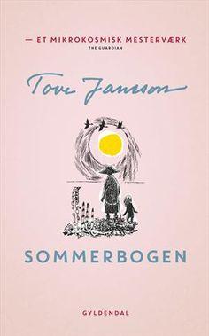 """""""Sommerbogen"""" af Tove Jansson (roman). Bogen fås også som eller E-bog. Bogens ISBN er 9788702155525, køb den her"""