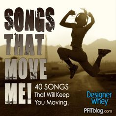 Songs that Move Me > 40 workout songs for the summer