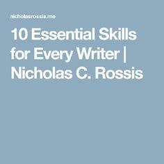 10 Essential Skills for Every Writer | Nicholas C. Rossis