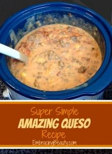 Amazing Queso Dip Recipe ~  It's cheesy, just a little spicy, and oh so addicting... Perfect for Parties!