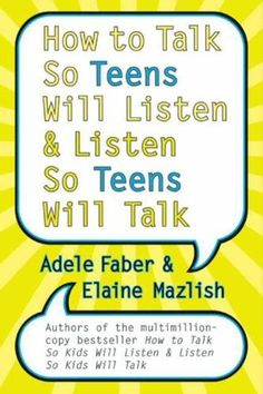 HIGHLY RECOMMEND: How to Talk So Teens Will Listen and Listen So Teens Will Talk by Adele Faber, http://www.amazon.com/dp/B003V1WW2O/ref=cm_sw_r_pi_dp_u04irb04V4XCR ($9.78 Kindle)