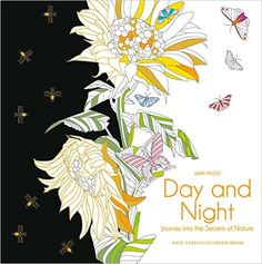 Day and Night Anti-Stress Coloring Book: Journey into the Secrets of Nature : Sara Muzio : 洋書 : Amazon.co.jp
