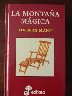 Thomas Mann, La montaña mágica.