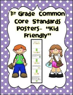 """1st Grade """"Kid Friendly"""" Common Core Standards Posters"""