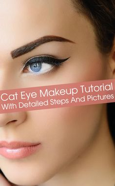 Cat Eye Makeup Tutorial – With Detailed Steps And Pictures