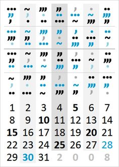 Cipher for this calender ― Symbols represent days of week ― S|M|T|W|Th|F|Sa == .|..|…|~|,,,|,,|, ― then from top to bottom, each row of symbols represent the months, January through December.  So to figure out the day for November 20, 2008, find 20 and follow up vertically to the 11th row, which shows ,,, indicating it's a Thursday.