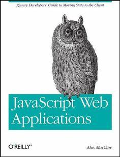 2011 | 1 | Alex MacCaw | O'Reilly | JavaScript, Framework | 282