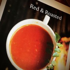 Sacred Postpartum Training in Austin,Texas. Red + Roasted Tomato Soup. Photo by Anni Daulter www.sacredpostpartum.net #sacredlivingmovement #sacredpostpartum #motherroaster