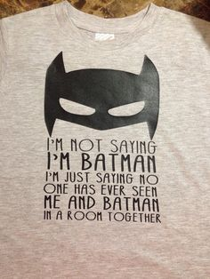 Batman shirt - totally Leo