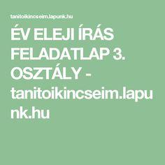 ÉV ELEJI ÍRÁS FELADATLAP 3. OSZTÁLY - tanitoikincseim.lapunk.hu Teacher Sites, Evo