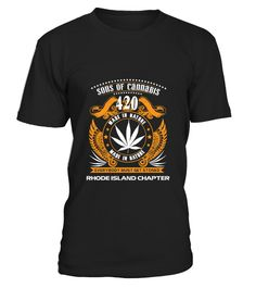 # SONS OF CANNABIS RHODE ISLAND CHAPTER .  SONS OF CANNABIS RHODE ISLAND CHAPTERMore years click here:https://www.teezily.com/stores/cannabis-day-gifts-store Click the GREEN BUTTON, select your style, color and order.**T-shirt, Long Sleeve and Hoodie available in multiple colors**Only available for a Limited Time. Get yours ASAP.Additional styles and colours.