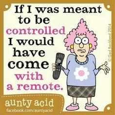 I don't mind a little control, lol! ;)