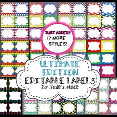 The Ultimate Edition is a growing bundle and has been update to include 30 styles of labels.  It also includes ALL of the labels from my original Editable Labels and my MEGA Editable Labels product  bundled together at a discount to have  the most variety of all!