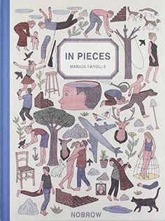 In Pieces by Marion Fayolle https://www.amazon.com/dp/1907704582/ref=cm_sw_r_pi_dp_x_JyUbybNA2CS0K