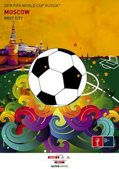 Poster of Moscow, FIFA World Cup 2018 host city. World Cup Russia 2018, World Cup 2014, Fifa World Cup, World Football, Soccer World, Soccer Pro, Live Soccer, Word Cup, Intense Games