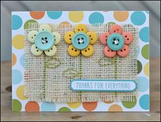 Flower Buttons and Burlap Card Scrapbook Supplies, Scrapbooking Layouts, Scrapbook Cards, Cute Cards, Diy Cards, Your Cards, Burlap Card, Button Cards, Button Button