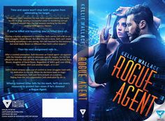 Rogue Agent, by Kellie Wallace