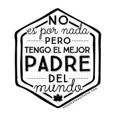 FELIZ DÍA PAPÁ Fathers Day Poems, Happy Fathers Day, Fathers Day Gifts, Daddy Day, Love You, My Love, Mom And Dad, Positivity, Lettering