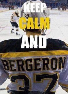 Boston Bruins. Keep calm and Bergeron