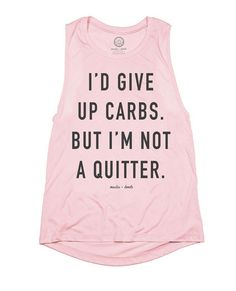 Muscles and Donuts Carbs/Quitter Shirt.