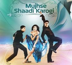 Mujhse Shaadi Karogi (2004) Hindi -Movies Festival – Watch Movies Online Free!