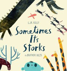 "Read ""Sometimes It's Storks"" by L. Kelly available from Rakuten Kobo. A funny, surrealist take on the classic baby delivery story Baby delivery is a tricky business: When the top-notch stork. Used Books, My Books, Animals And Their Homes, Christian Robinson, Baby Delivery, Love Parents, Dog Day Afternoon, The Brethren, Penguin Books"