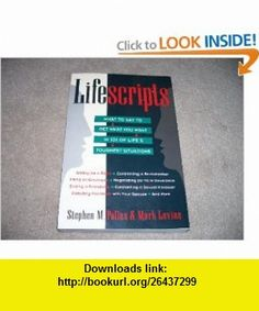 Lifescripts What to Say to Get What You Want in 101 of Lifes Toughest Situations (9780614125870) Stephen Pollan, Mark Levine , ISBN-10: 0614125871  , ISBN-13: 978-0614125870 ,  , tutorials , pdf , ebook , torrent , downloads , rapidshare , filesonic , hotfile , megaupload , fileserve