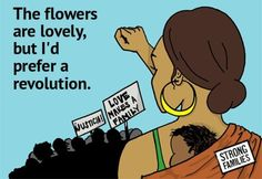 """""""The flowers are lovely, but I'd prefer a revolution."""" [click on this image to find a short clip and analysis, which contemplate a more expansive notion of what counts as a family]"""