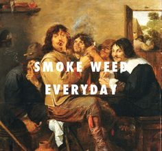 The smokers (c. 1636), Adriaen Brouwer / The Next Episode, Dr. Dre ft. Snoop Dogg, Kurupt, Nate Dogg