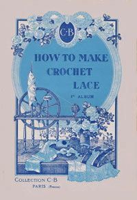 Heirloom Crochet - Vintage Lace Patterns and Instructions -Venetian Lace