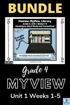 Are you new to MyView Literacy Program? This Bundle is for Grade 4, Unit 1, Weeks 1-5 - practice with Vocabulary, Word Study & Conventions. It is set up as a quiz in Google Forms so the responses will be graded as students complete the task. Use as a digital formative assessment or a literacy center idea. No prep needed. #backtoschool #pearsonmyviewliteracy #fourthgradereading #grade4