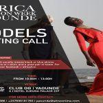 Africa Fashion Week Yaounde 2018 – Models Casting Call (OG CLUB).